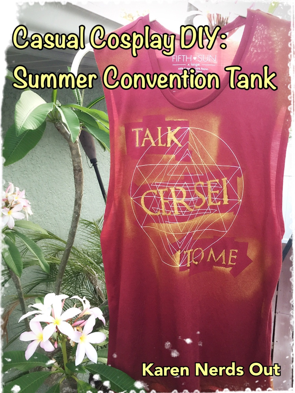 DIY Summer Convetion Tank Top, Game of Thrones